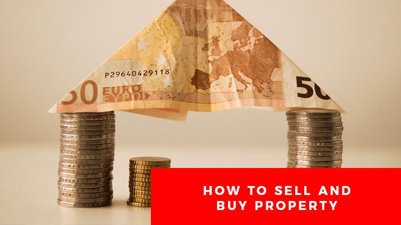 How-To-Sell-And-Buy-Property