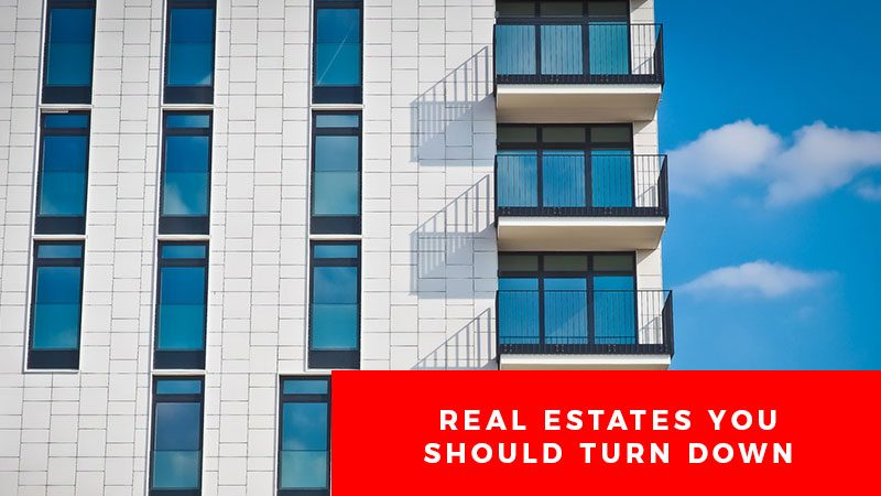 Real-Estates-You-Should-Turn-Down