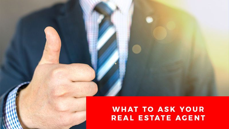 What-To-Ask-Your-Real-Estate-Agent
